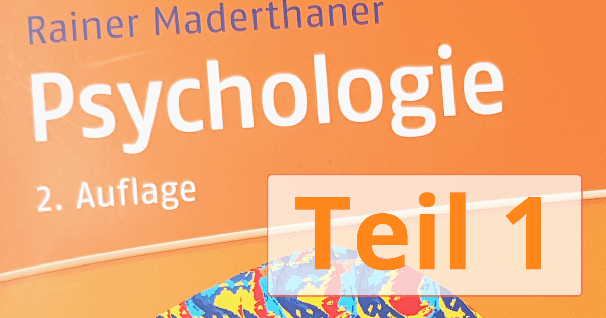Psychologie Aufnahmetest 2019 - Teil 1 - Buch-Zusammenfassung zum Erfolg!