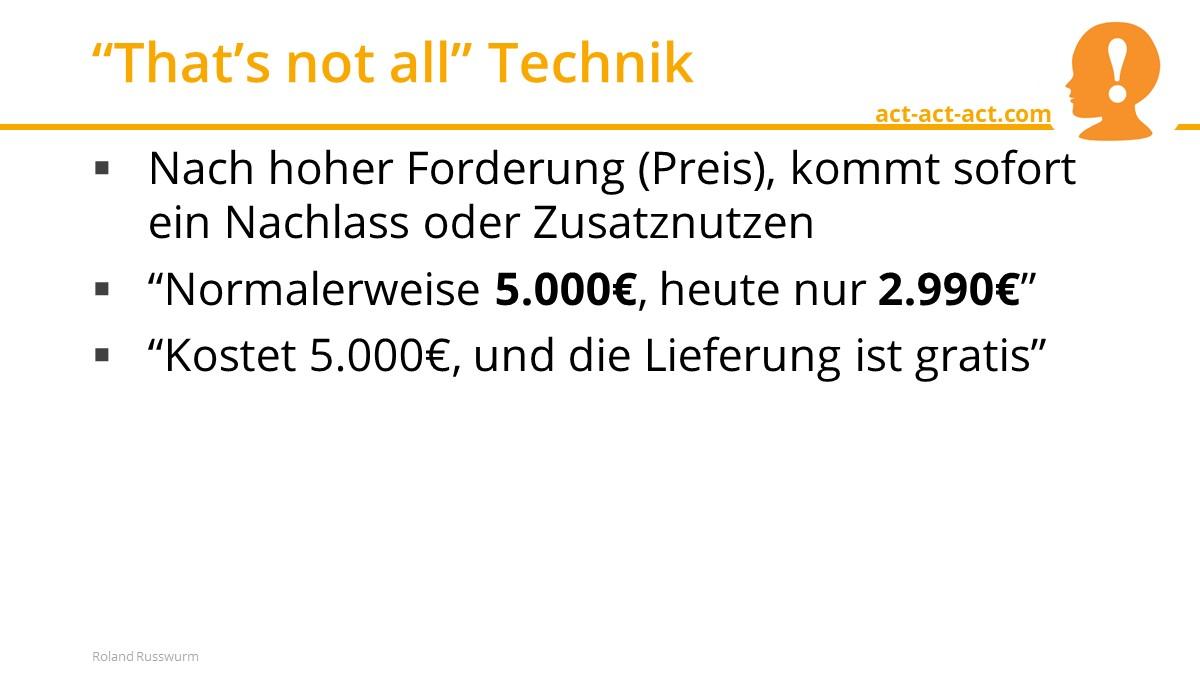"""That's not all"" Technik"
