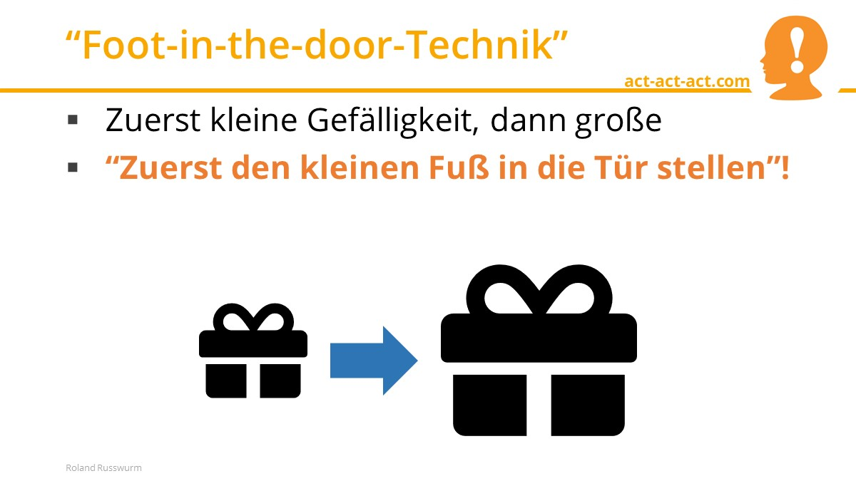 """""""Foot-in-the-door-Technik"""""""